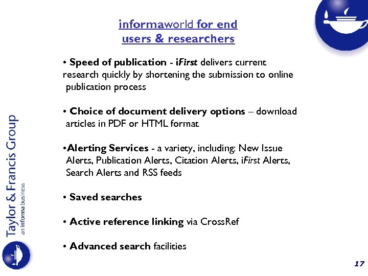 informaworld for end users & researchers • Speed of publication - i. First delivers