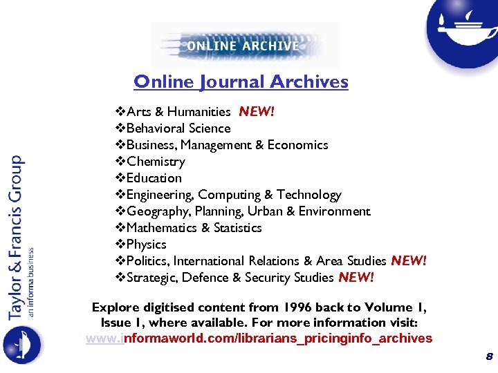 Online Journal Archives v. Arts & Humanities NEW! v. Behavioral Science v. Business, Management