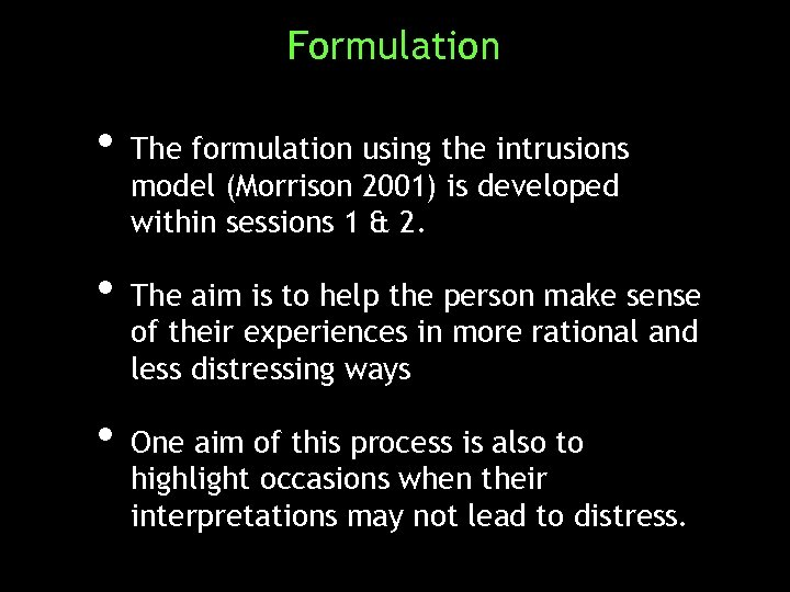 Formulation • The formulation using the intrusions model (Morrison 2001) is developed within sessions