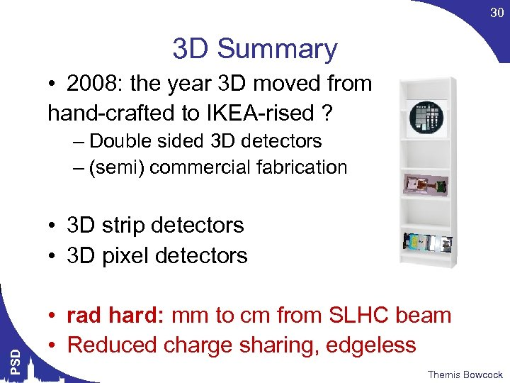 30 3 D Summary • 2008: the year 3 D moved from hand-crafted to