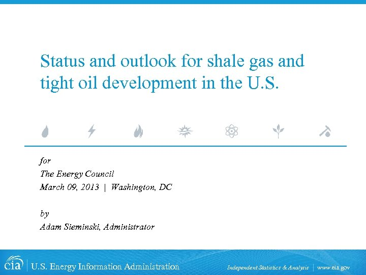 Status and outlook for shale gas and tight oil development in the U. S.