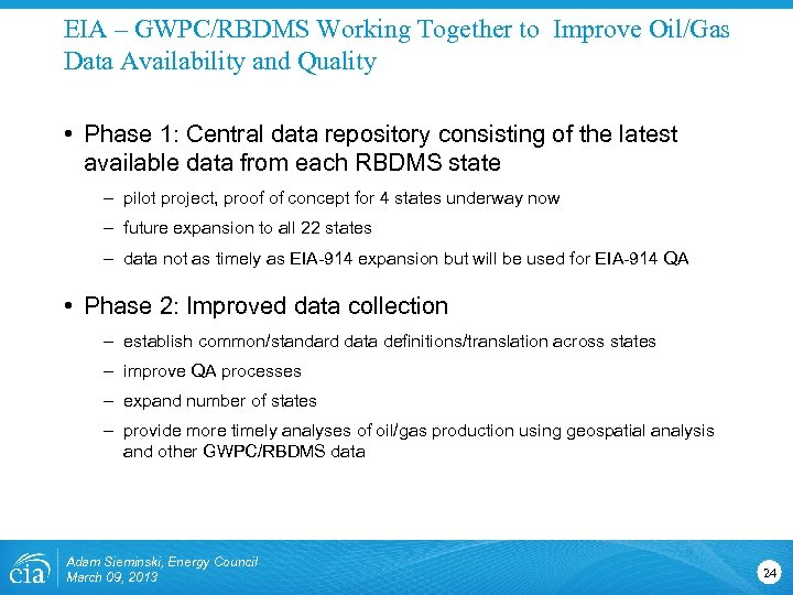 EIA – GWPC/RBDMS Working Together to Improve Oil/Gas Data Availability and Quality • Phase