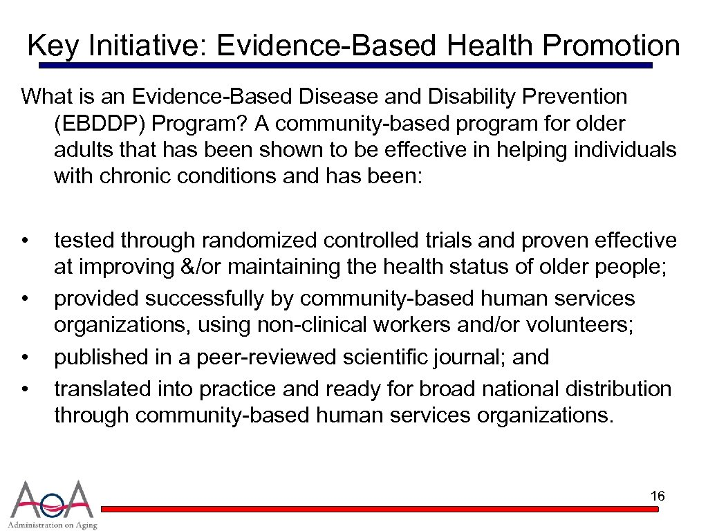 Key Initiative: Evidence-Based Health Promotion What is an Evidence-Based Disease and Disability Prevention (EBDDP)