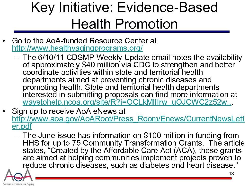 Key Initiative: Evidence-Based Health Promotion • Go to the Ao. A-funded Resource Center at