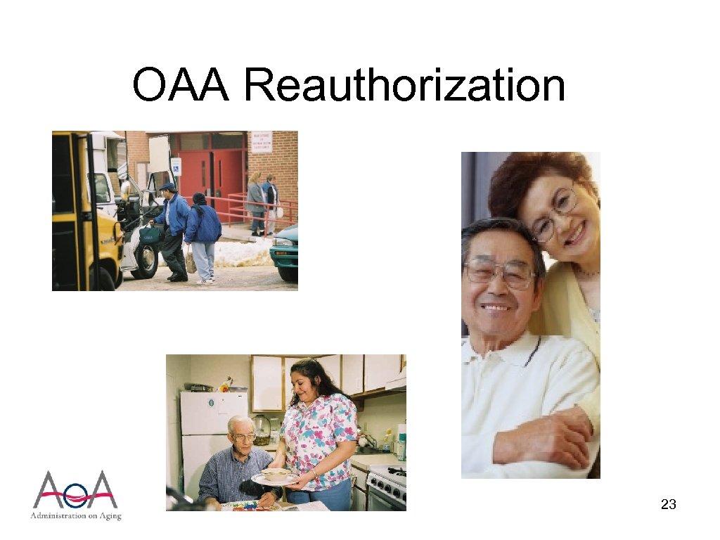 OAA Reauthorization 23