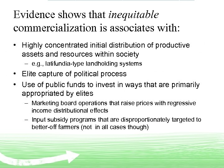 Evidence shows that inequitable commercialization is associates with: • Highly concentrated initial distribution of
