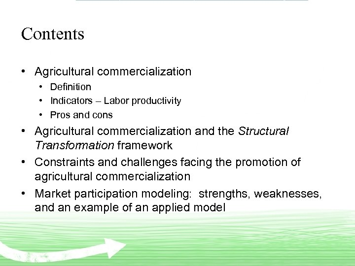 Contents • Agricultural commercialization • Definition • Indicators – Labor productivity • Pros and