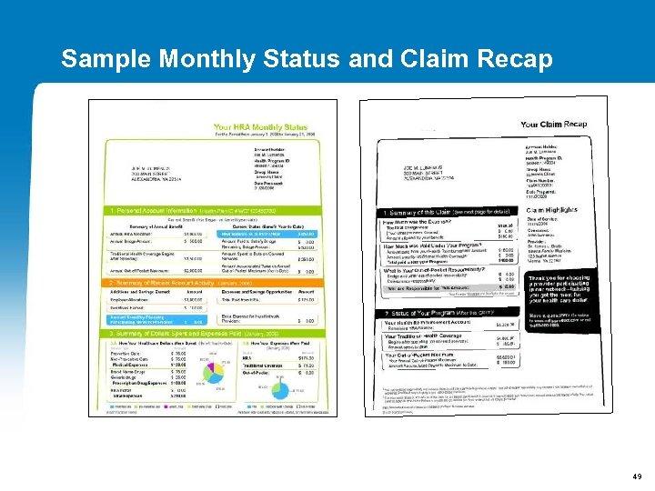 Sample Monthly Status and Claim Recap 49