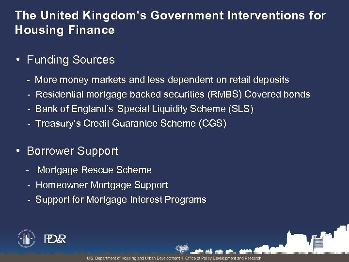 The United Kingdom's Government Interventions for Housing Finance • Funding Sources - More money