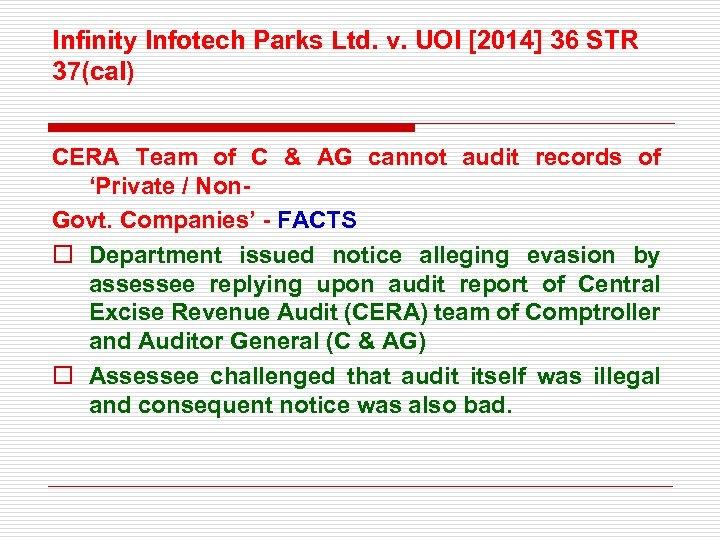 Infinity Infotech Parks Ltd. v. UOI [2014] 36 STR 37(cal) CERA Team of C