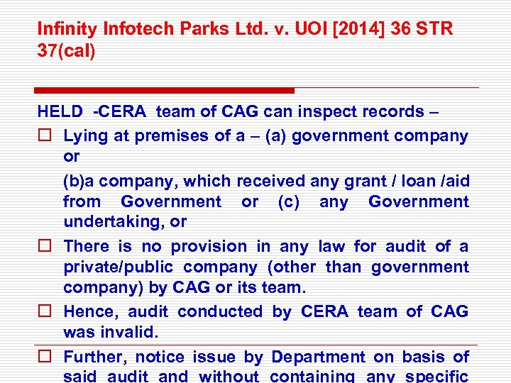 Infinity Infotech Parks Ltd. v. UOI [2014] 36 STR 37(cal) HELD -CERA team of