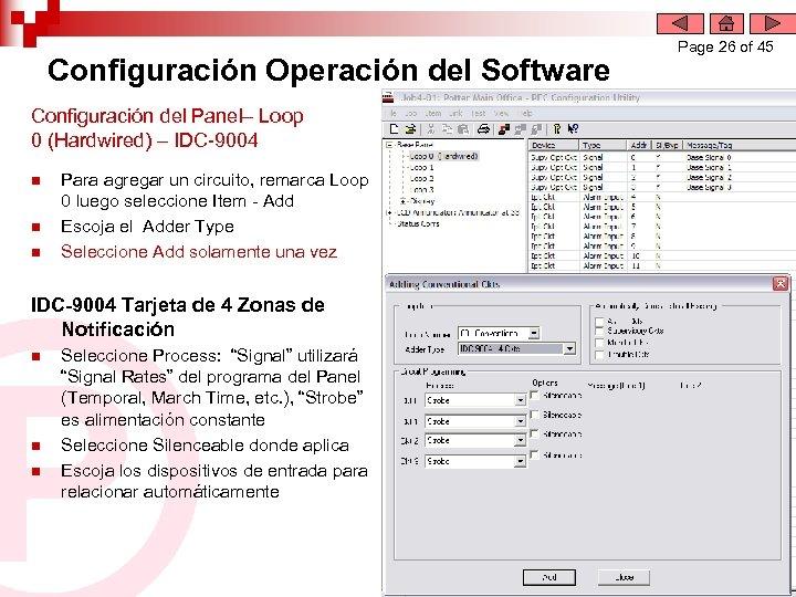 Configuración Operación del Software Configuración del Panel– Loop 0 (Hardwired) – IDC-9004 n n