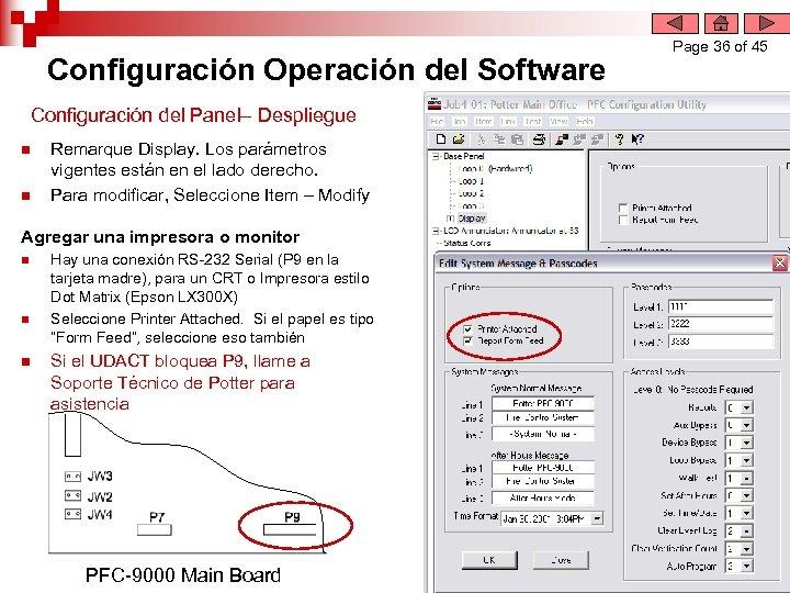 Configuración Operación del Software Configuración del Panel– Despliegue n n Remarque Display. Los parámetros