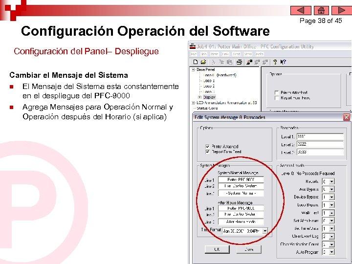 Configuración Operación del Software Configuración del Panel– Despliegue Cambiar el Mensaje del Sistema n