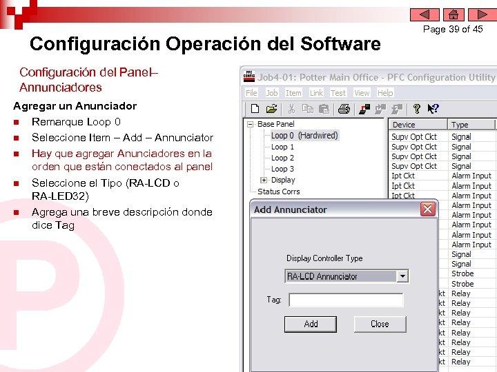 Configuración Operación del Software Configuración del Panel– Annunciadores Agregar un Anunciador n Remarque Loop