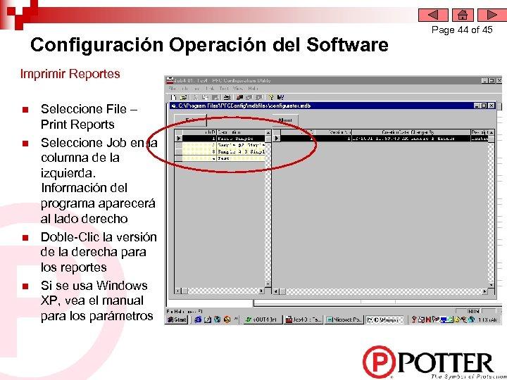 Configuración Operación del Software Imprimir Reportes n n Seleccione File – Print Reports Seleccione