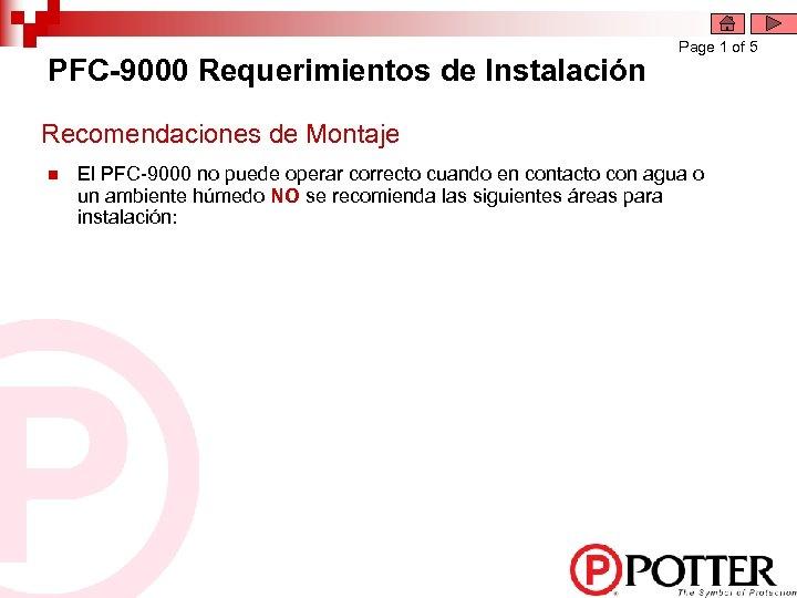 PFC-9000 Requerimientos de Instalación Page 1 of 5 Recomendaciones de Montaje n El PFC-9000