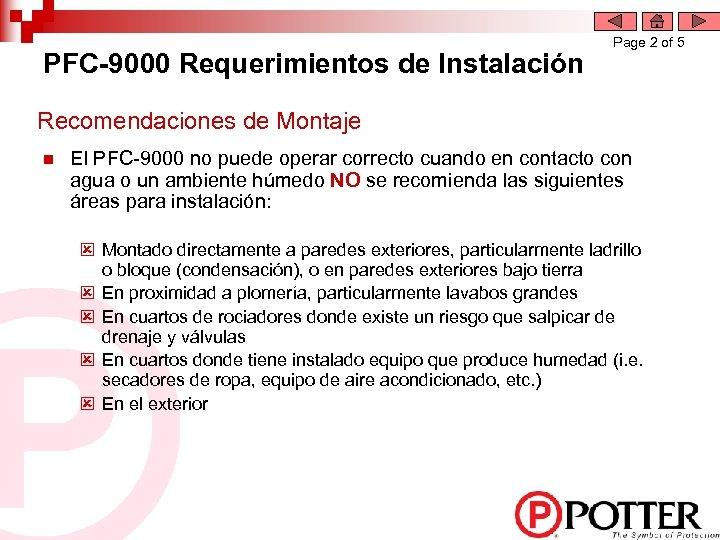 PFC-9000 Requerimientos de Instalación Page 2 of 5 Recomendaciones de Montaje n El PFC-9000