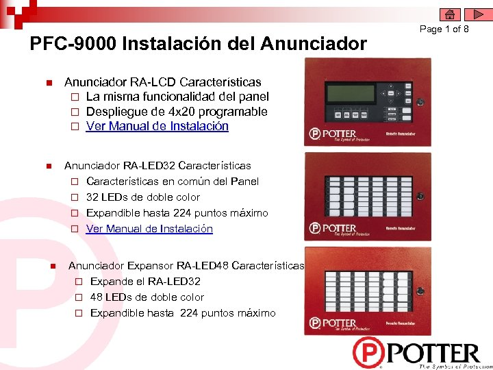 PFC-9000 Instalación del Anunciador n Anunciador RA-LCD Características ¨ La misma funcionalidad del panel