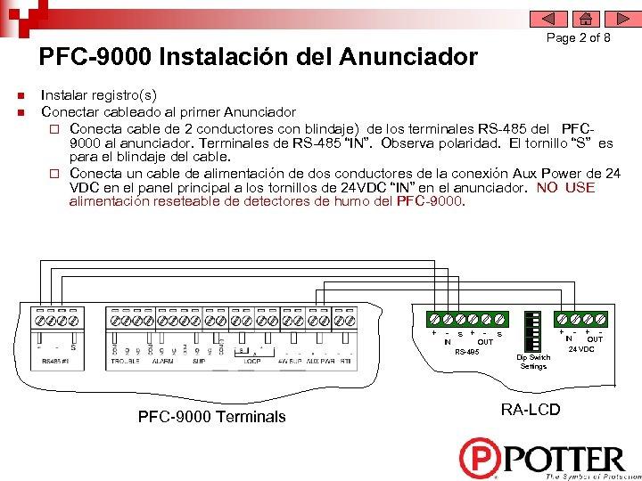 Page 2 of 8 PFC-9000 Instalación del Anunciador n n Instalar registro(s) Conectar cableado