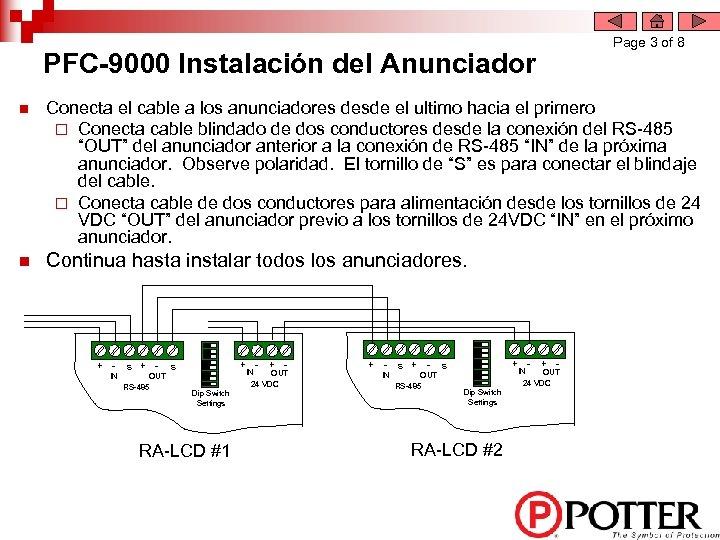 Page 3 of 8 PFC-9000 Instalación del Anunciador n Conecta el cable a los