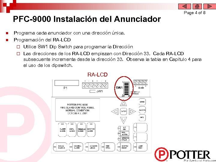 PFC-9000 Instalación del Anunciador n n Page 4 of 8 Programa cada anunciador con