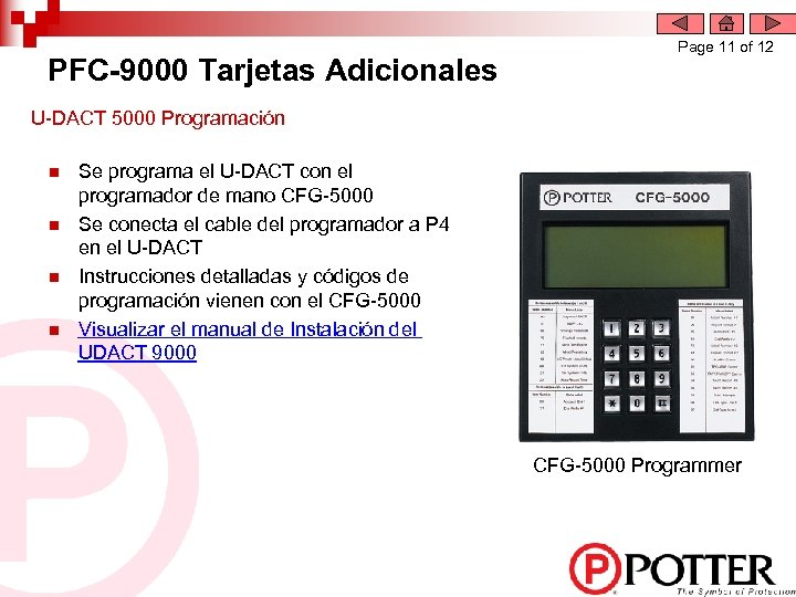 PFC-9000 Tarjetas Adicionales Page 11 of 12 U-DACT 5000 Programación n n Se programa