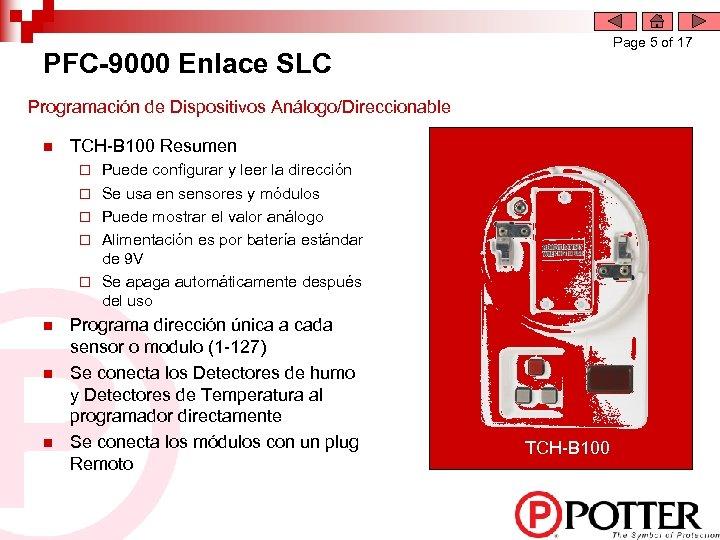 Page 5 of 17 PFC-9000 Enlace SLC Programación de Dispositivos Análogo/Direccionable n TCH-B 100
