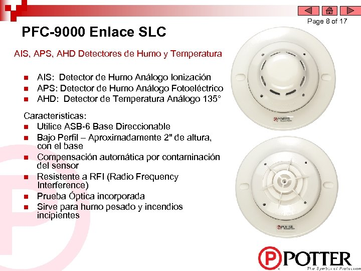 PFC-9000 Enlace SLC AIS, APS, AHD Detectores de Humo y Temperatura n n n