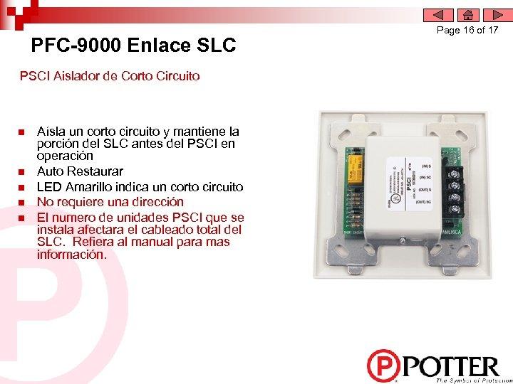 PFC-9000 Enlace SLC PSCI Aislador de Corto Circuito n n n Aísla un corto