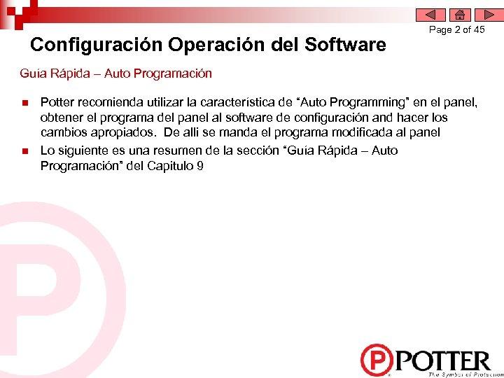 Configuración Operación del Software Page 2 of 45 Guía Rápida – Auto Programación n