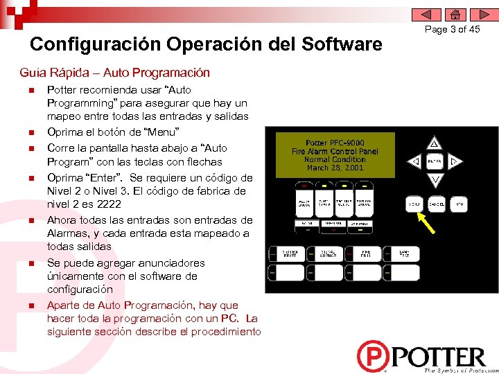 Configuración Operación del Software Guía Rápida – Auto Programación n n n Potter recomienda