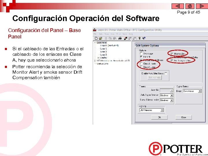 Configuración Operación del Software Configuración del Panel – Base Panel n n Si el