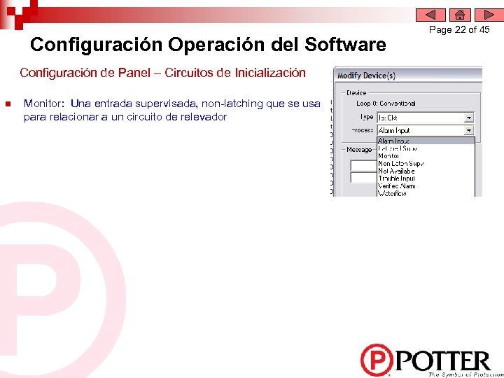 Configuración Operación del Software Configuración de Panel – Circuitos de Inicialización n Monitor: Una