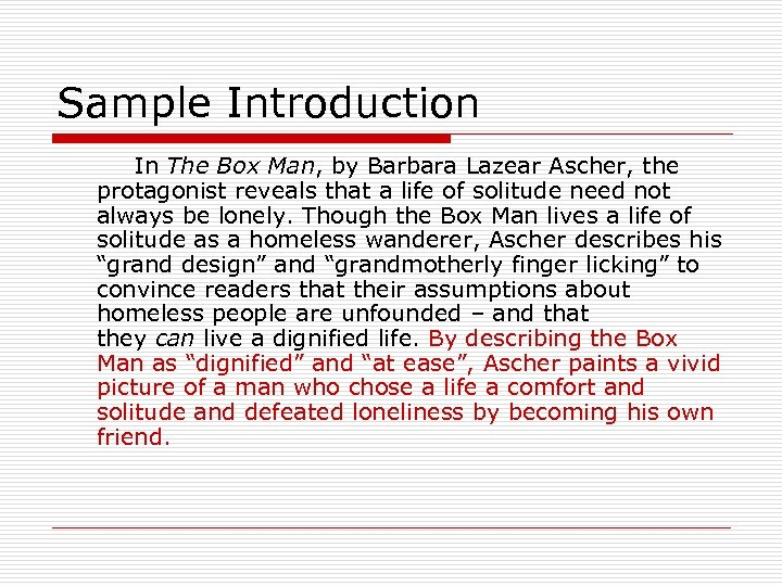 Sample Introduction In The Box Man, by Barbara Lazear Ascher, the protagonist reveals that