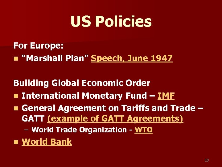"US Policies For Europe: n ""Marshall Plan"" Speech, June 1947 Building Global Economic Order"