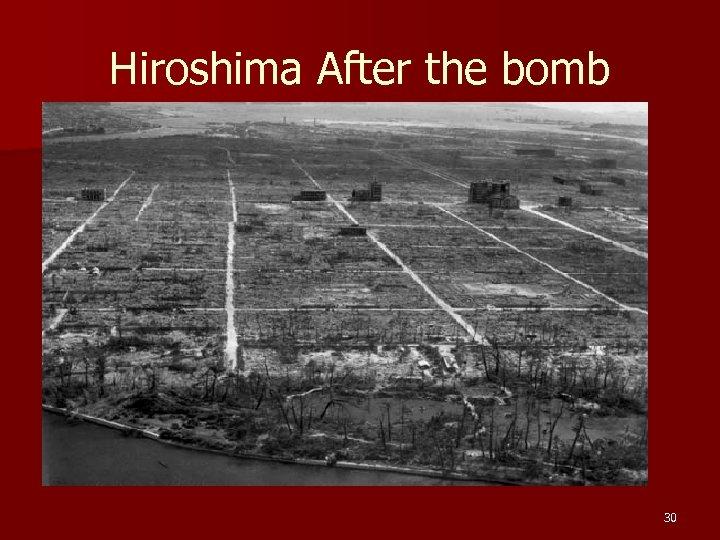 Hiroshima After the bomb 30