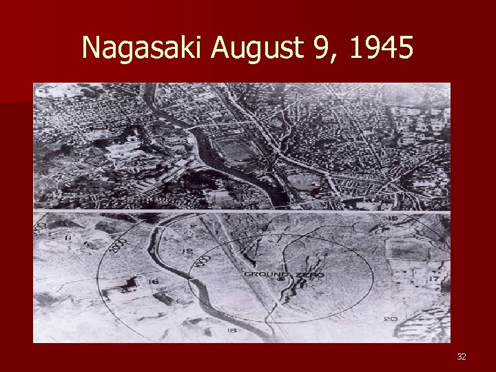 Nagasaki August 9, 1945 32
