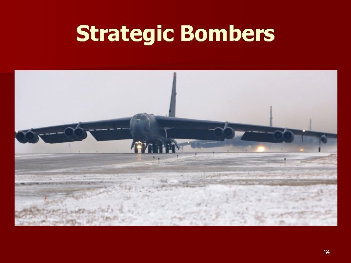 Strategic Bombers 34