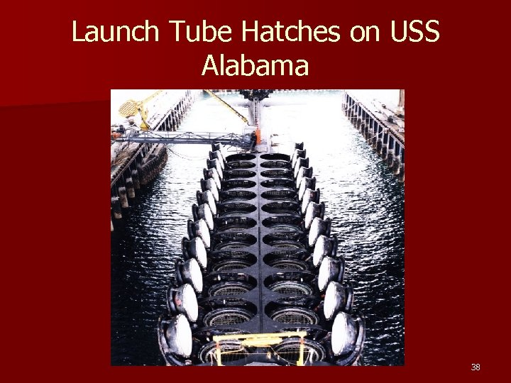 Launch Tube Hatches on USS Alabama 38