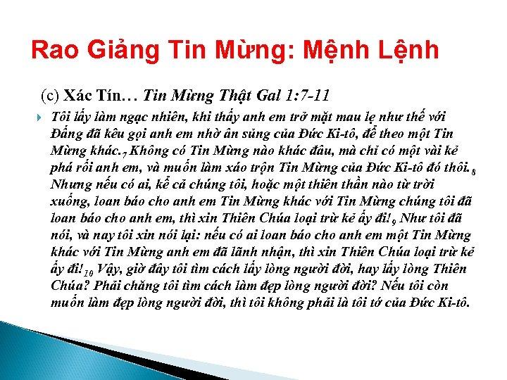 Rao Giảng Tin Mừng: Mệnh Lệnh (c) Xác Tín… Tin Mừng Thật Gal 1: