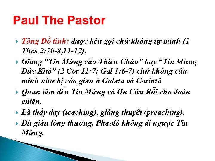 Paul The Pastor Tông Đồ tính: được kêu gọi chứ không tự mình (1