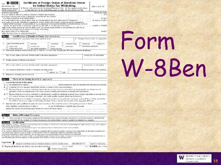Form W-8 Ben 15