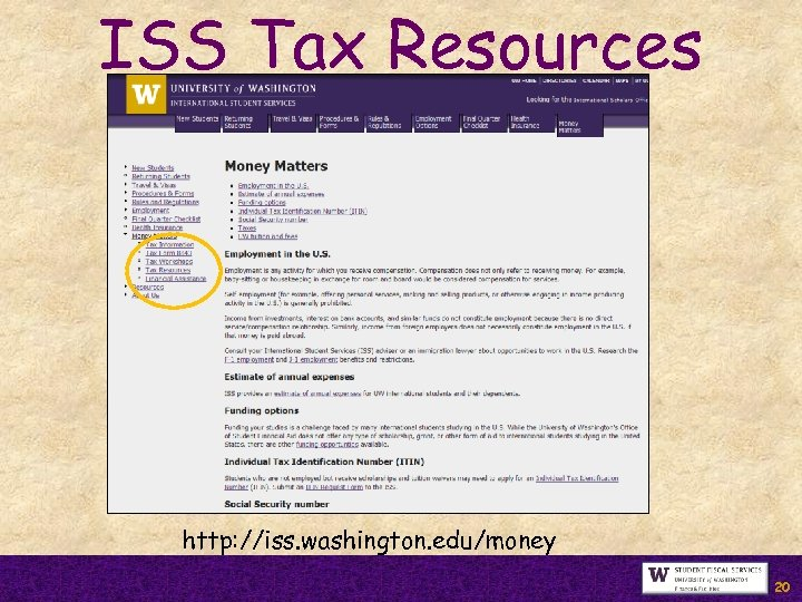 ISS Tax Resources http: //iss. washington. edu/money 20
