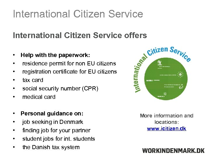 International Citizen Service offers • • • Help with the paperwork: residence permit for