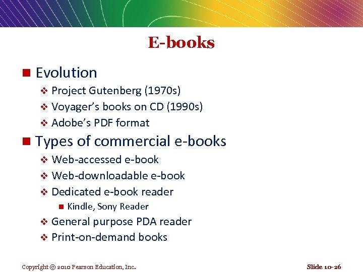 E-books n Evolution v Project Gutenberg (1970 s) v Voyager's books on CD (1990