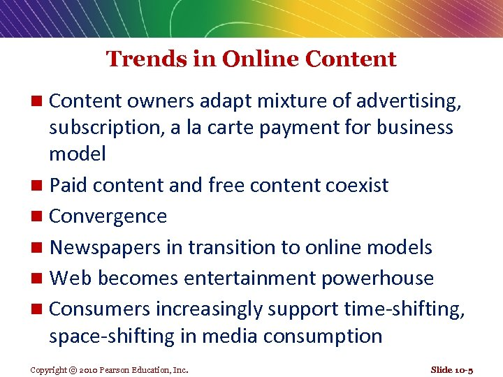 Trends in Online Content owners adapt mixture of advertising, subscription, a la carte payment