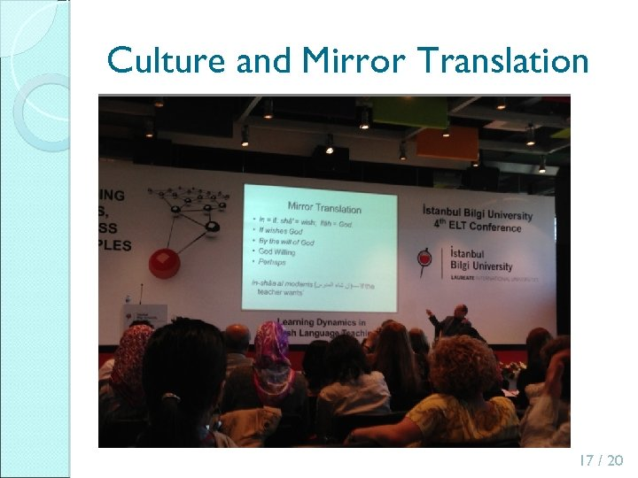 Culture and Mirror Translation 17 / 20