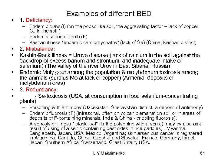 • 1. Deficiency: Examples of different BED – Endemic craw (I) (on the