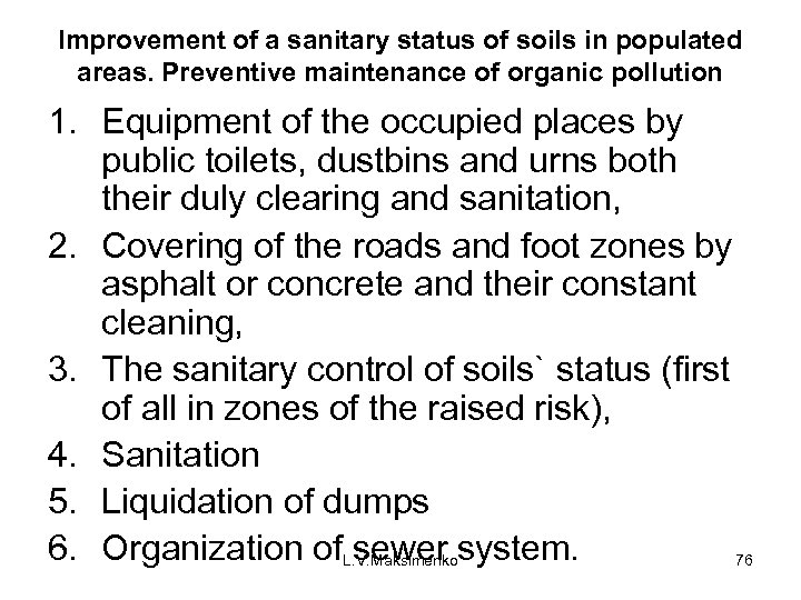 Improvement of a sanitary status of soils in populated areas. Preventive maintenance of organic